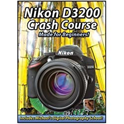 Nikon D3200 Crash Course by Michael Andrew