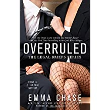 Overruled (Legal Briefs) by Emma Chase (7-May-2015) Paperback