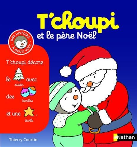 T'choupi et le père Noël - (Tome 16) - Dès 2 ans