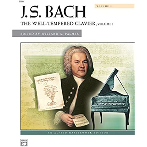 J. S. Bach: The Well-Tempered Clavier: 1 - Bach Well