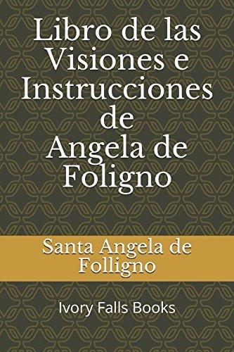 Libro de las Visiones e Instrucciones de Angela de Foligno