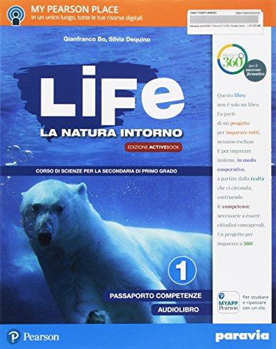 Life. La natura intorno. Per la Scuola media. Con e-book. Con 2 espansioni online: 1
