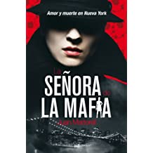 La señora de la mafia: Amor y muerte en Nueva York (MR Narrativa)
