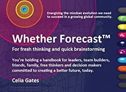 Whether Forecast For Fresh Thinking & Quick Brainstorming | Ideal For Kindle Fire by [Gates, Celia]
