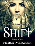Best Southern Fiction - Shift (Southern Werewolves Book 1) Review