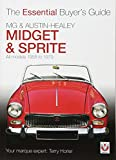 MG Midget & A-H Sprite (Essential Buyer's Guide Series)