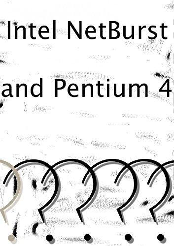 intel-netburst-and-pentium-4-full-overview