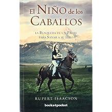 El niño de los caballos (Books4pocket crec. y salud)
