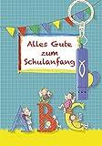 Alles Gute zum Schulanfang: Glückwunschkarte