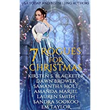 Seven Rogues for Christmas: A Historical Romance Holiday Collection (English Edition)