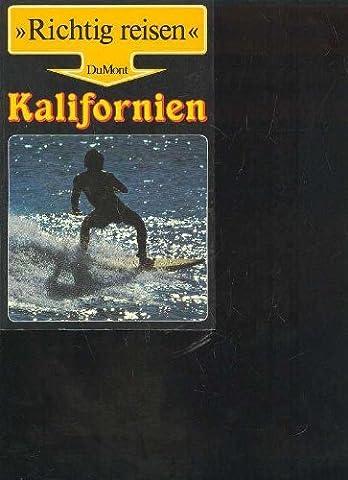 DuMont richtig reisen kalifornien, 1988, 406 Seiten, Bilder