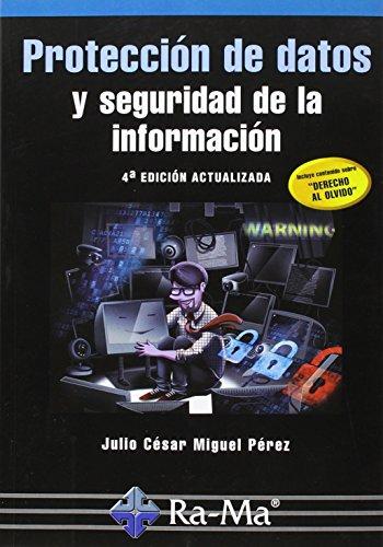 Protección de datos y seguridad de la información por Julio César Miguel Pérez
