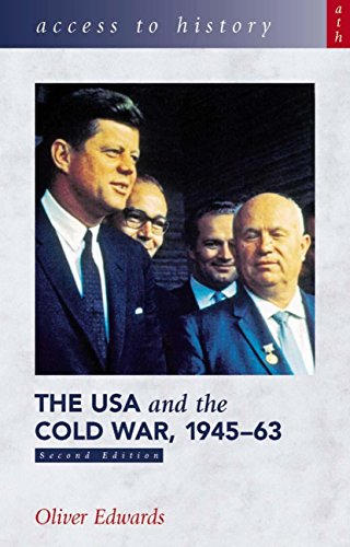 Access to History: The USA & the Cold War 1945-63 [Second Edition] (English Edition)