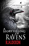 A Storytelling of Ravens: A Thrilling Psychological Horror