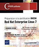 Préparation à la certification RHCSA : Red Hat Enterprise Linux 7, examen EX200