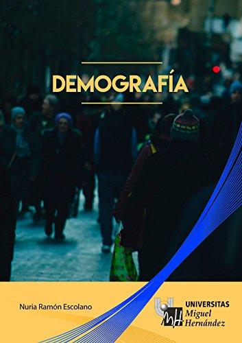 Demografía por Nuria Ramón Escolano
