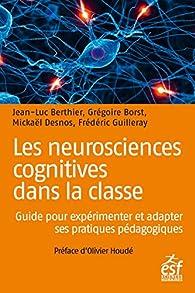 Les neurosciences cognitives dans la classe par Jean-Luc Berthier