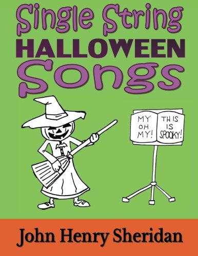 een Songs: A Dozen Spooky & Spine-Tingling Songs Written Especially for the Beginner Guitarist Using Single String TAB ()