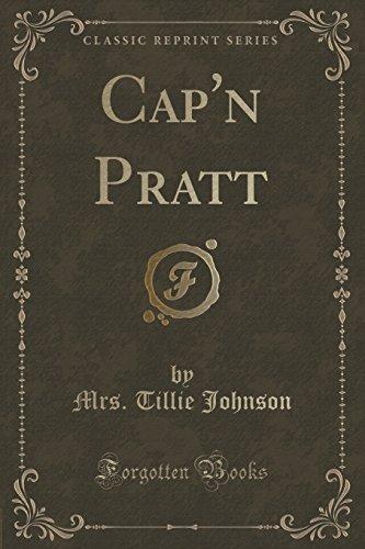 Cap'n Pratt (Classic Reprint)
