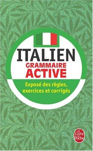 Grammaire active de l'italien par Eliane Bayle