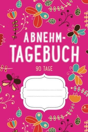 Abnehmtagebuch 90 Tage Diat Fitnesstagebuch Zum Ausfullen