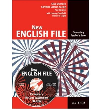 New English File: Teacher's Book with Test and Ssessment CD-ROM Elementary level: Six-level General English Course for Adults (Mixed media product) - Common