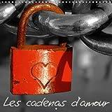 les cadenas d amour amour amore liebe love les cadenas d amour comme symbole d un amour ?ternel calendrier mural 2016