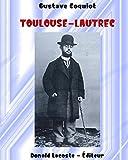 Telecharger Livres Henri de Toulouse Lautrec Illustre Ou quinze ans de moeurs parisiennes 1885 1900 (PDF,EPUB,MOBI) gratuits en Francaise