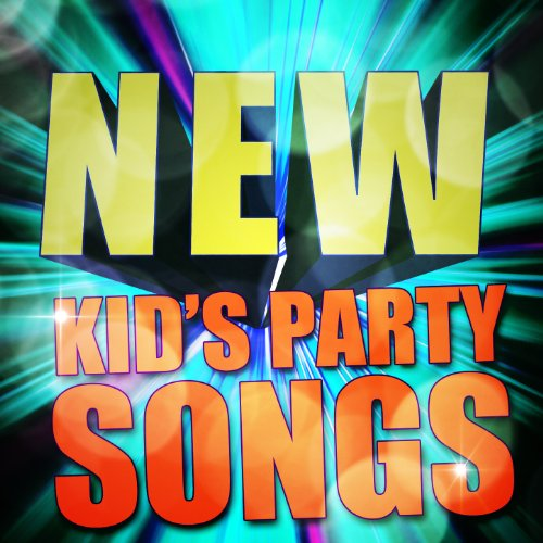 New Kid's Party Songs