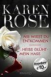 Nie wirst du entkommen/Heiß glüht mein Hass: Zwei Romane in einem Band - Karen Rose