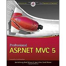 Professional ASP.NET MVC 5 1st edition by Galloway, Jon, Wilson, Brad, Allen, K. Scott, Matson, David (2014) Taschenbuch