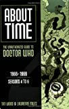 About Time: The Unauthorized Guide to Doctor Who: 1966-1969: Seasons 4 to 6