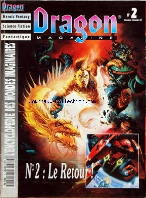 DRAGON MAGAZINE [No 2] du 01/11/1991 - HEROIC FANTASY - SCIENCE FICTION - FANTASTIQUE - ENCYCLOPEDIE DES MONDES IMAGINAIRES BATTLETECH - LES EPEES MAGIQUES - ELFQUEST