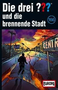 166/und die brennende Stadt [Musikkassette]