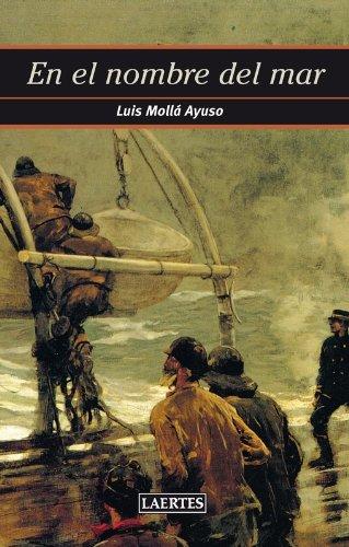 En el nombre del mar: 1 (Nan-Shan) por Luís Mollá Ayuso