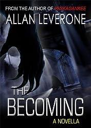The Becoming - a novella (English Edition)