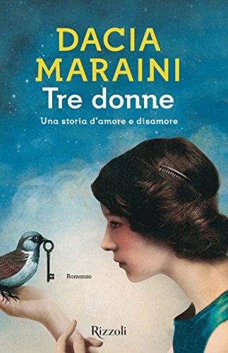 Tre donne di [Maraini, Dacia]