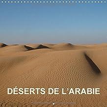 Deserts De L'arabie 2018: Dunes, Canyons, Oasis, Oueds - Images De Dubai Et D'oman