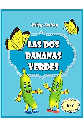 Libros para ninos: «Las Aventuras de las dos Bananas Verdes» Cuentos para dormir Spanish books for children