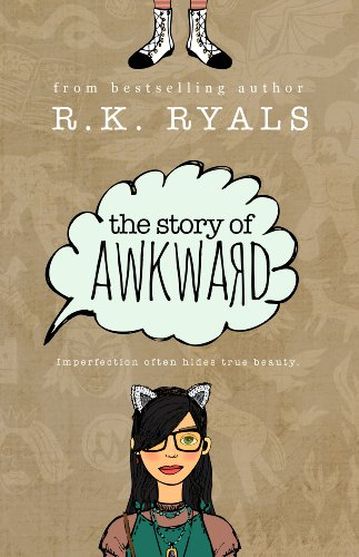 The Story of Awkward (The Embrace Yourself Series Book 1) (English Edition)