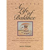 Ayurveda: A Life of Balance