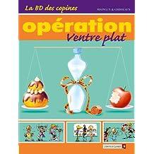 La BD des Copines - Tome 02 : Opération ventre plat (French Edition)