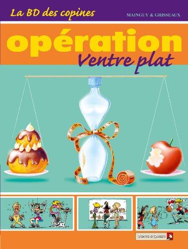 Livres La BD des copines T02 : Opération ventre plat pdf, epub
