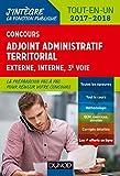 Concours Adjoint administratif territorial 2017/2018 - 3e éd. - Tout-en-un: Tout-en-un
