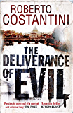 The Deliverance of Evil (Commissario Balistreri Trilogy Book 1)