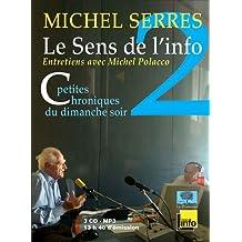 Le Sens de l'Info 2 (3CD Audio) - Petites chroniques du dimanche soir - Septembre 2007 décembre 2010