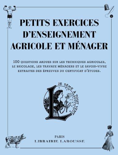 Petits exercices d'enseignement agricole et ménager
