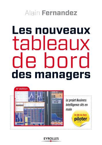 Télécharger en ligne Les nouveaux tableaux de bord des managers pdf, epub ebook