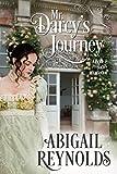 Mr. Darcy's Journey: A Pride & Prejudice Variation