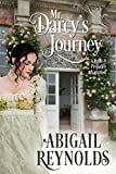 Mr. Darcy's Journey: A Pride & Prejudice Variation (English Edition)